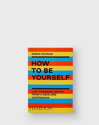 Phaidon How to Be Yourself Žltá